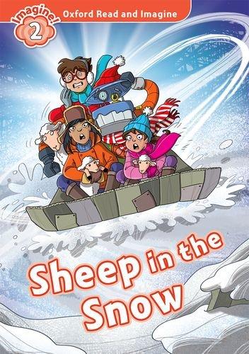 Oxford Read and Imagine: Level 2:: Sheep in the Snow por Paul Shipton