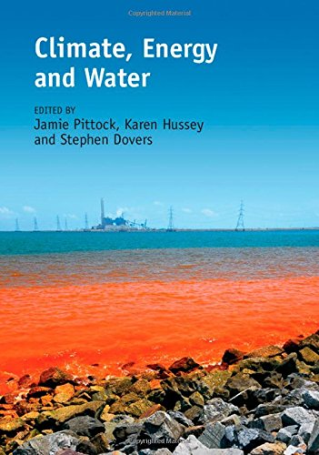 Climate, Energy and Water: Managing Trade-offs, Seizing Opportunities