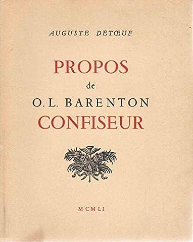 Barenton Confiseur - Propos de O.L. Barenton Confiseur ancien eleve
