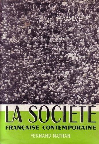Henri Calvet. La Socit franaise contemporaine (L'Activit contemporaine)