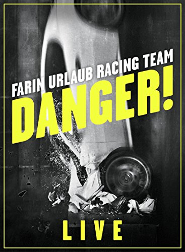Farin Urlaub Racing Team - Danger!