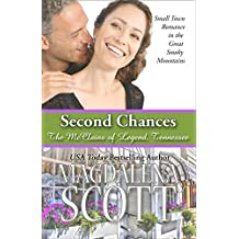Second Chances: Small Town Romance in the Great Smoky Mountains (The McClains of Legend, Tennessee Book 5)