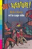 Telecharger Livres Bello Bond et la cage vide (PDF,EPUB,MOBI) gratuits en Francaise