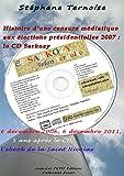 Image de Histoire d'une censure médiatique aux élections présidentielles 2007 : le CD Sarkozy: 6 décembre 2006, 6 décembre 2011, 5 ans après le CD, l'ebo