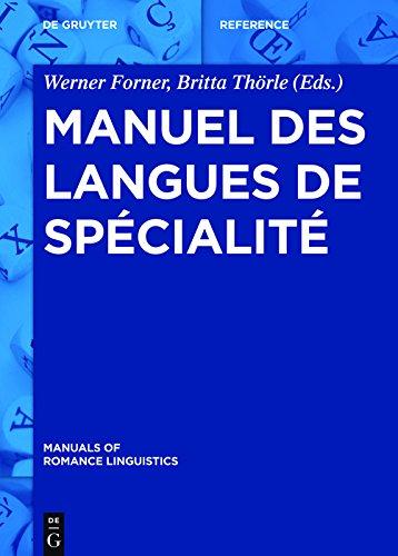 Manuel des langues de spécialité (Manuals of Romance Linguistics t. 12)