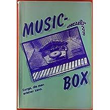 Musix-Box. Songs, die man erleben kann.