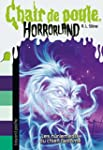Horrorland, Tome 13 : Les hurlements...