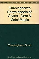 Cunningham's Encyclopedia of Crystal, Gem & Metal Magic