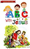 Children's book:Christian book for children, kids:(alphabet book) Catholic book/ gift for kids: ABC with Jesus