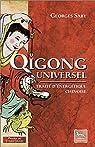 Qigong universel - Traité d'énergétique chinoise par Saby