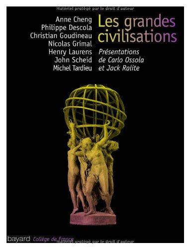 Grandes Civilisations (Les)
