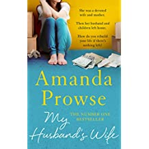 My Husband's Wife: The Number 1 Bestseller: The Number 1 Bestseller (No Greater Courage)