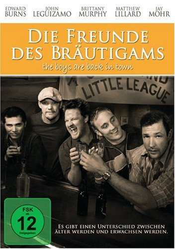 Die Freunde des Bräutigams - The Boys are Back in Town
