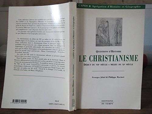 Le christianisme du début du VIIe siècle au milieu du XIe siècle par Philippe Racinet