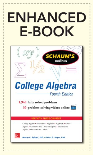 Cheap pdf schaums outline of college algebra 4th edition schaums cheap pdf schaums outline of college algebra 4th edition schaums by murray spiegelrobert moyer pdf fandeluxe Image collections