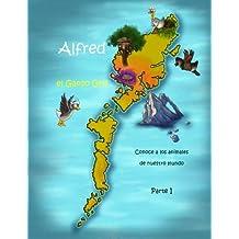 Alfred el Ganso Gris - Conoce a los animales de nuestro mundo! Parte 1: Volume 1
