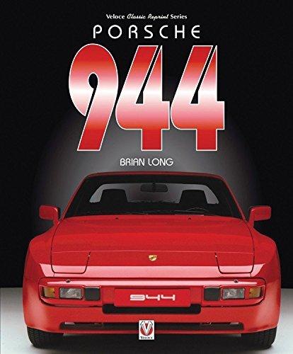 Porsche 944 (Classic Reprint) by Brian Long (2016-06-14)