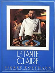 Tante Claire: Recipes from a Master Chef
