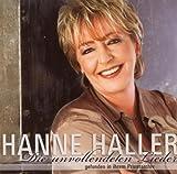 Songtexte von Hanne Haller - Die unvollendeten Lieder