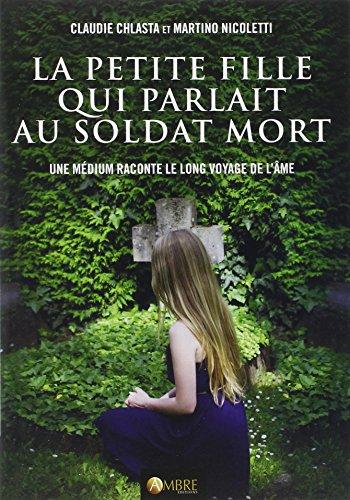 la-petite-fille-qui-parlait-au-soldat-mort-une-medium-raconte-le-long-voyage-de-lame
