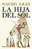 La hija del sol (Novela histórica)
