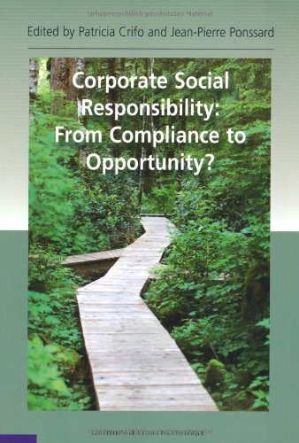 Corporate Social Responsability: From Compliance to Opportunity?