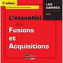 L'Essentiel des Fusions et Acquisitions 2015-2016, 3ème Ed.