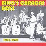 Billo's Caracas Boys   1941-44 - Billo'S Caracas Boys