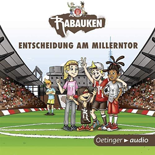FC St. Pauli Rabauken: Entscheidung am Millerntor (2CD)