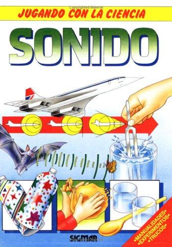 Sonido/Sound (Jugando con la ciencia/Playing with Science)