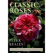 Classic Roses (John MacRae Books) by Peter Beales (1997-07-17)