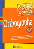 Orthographe, CP (Fiches)