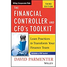 Financial Controller And Cfos Toolkit, 3Rd Edn Lean Practices To Transform Your Finance Team