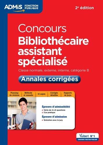 Concours Bibliothécaire assistant spécialisé - Catégorie B - Annales corrigées - Entraînement par Jérôme Brunet