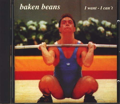 I Want I Cant by Baken Beans