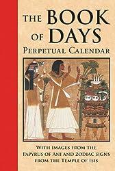 The Book of Days Perpetual Calendar