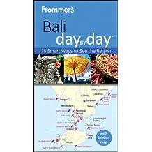 Frommer's Bali Day By Day (Frommer's Day by Day - Pocket)