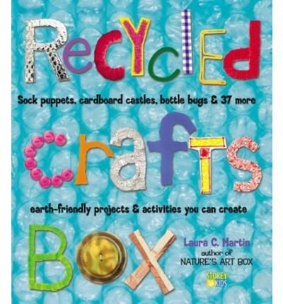 The Art of Recycling: Sock Puppets, Cardboard Castles, Bottle Bugs and 37 More Earth-friendly Projects and Activities You Can Create (Paperback) - Common