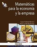 Matemáticas para la economía y la empresa (Economía Y Empresa)