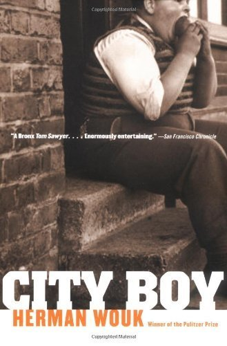 City Boy by Herman Wouk (1992-05-15) Herman Wouk City Boy