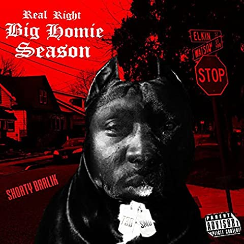 Real Right Big Homie Season [Explicit]