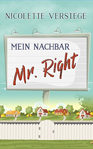 Mein Nachbar - Mr. Right