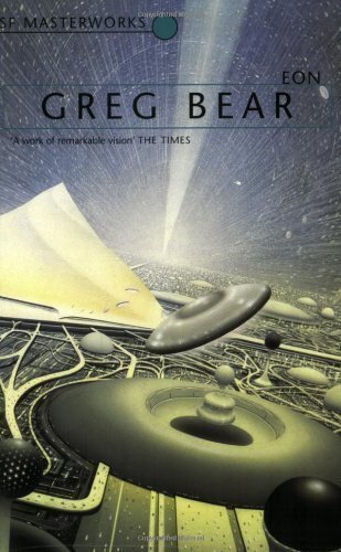 Eon (S.F. MASTERWORKS) by Bear, Greg New edition (2002)