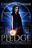 Pledge (Witches of Coventry House Book 1)