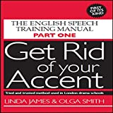Get Rid of Your Accent: British-English