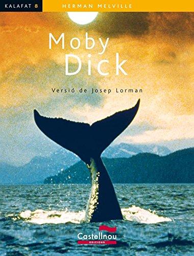 MOBY DICK (Kalafat) (Catalan Edition) par Herman Melville