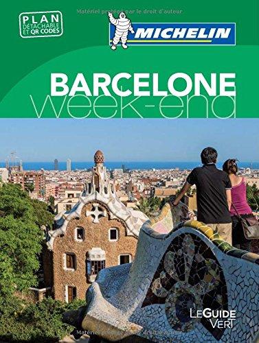 Guide Vert Week-end Barcelone Michelin par Collectif Michelin