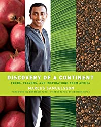 Discovery Of A Continent - Foods, Flavors, And Inspirations From Africa by Marcus Samuelsson (2007-11-05)