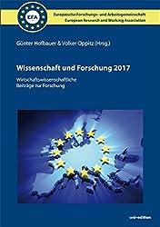Wissenschaft und Forschung (2017) - Hardcover: Wirtschaftswissenschaftliche Beiträge zur Forschung