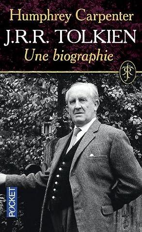 J.R.R. Tolkien, une biographie
